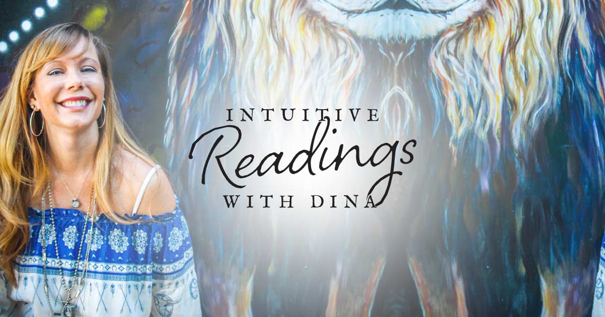 Intuitive Readings with Dina