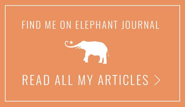 Find Me On Elephant Journal